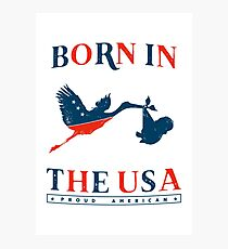 Born In The USA Photographic Print