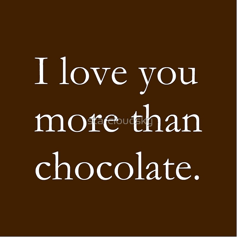 I Love You More Than chocolate Images Wallpaper sportstle