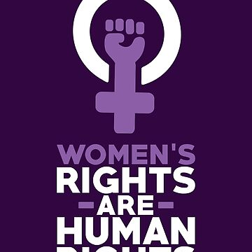 Human Rights Shirt Women's Rights Are Human Rights by artbyanave