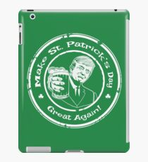 Trump - Make St. Patrick's Day Great Again! iPad Case/Skin