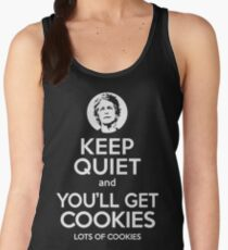 Keep Quiet, and You'll Get Cookies. Lots of cookies. Women's Tank Top