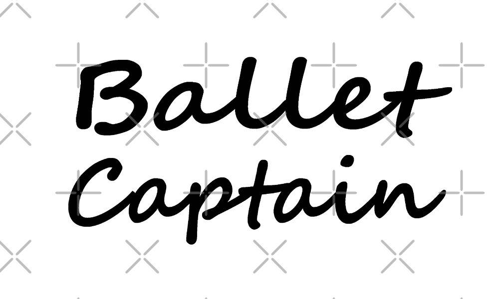 Ballet Captain - Funny Ballet T Shirt  by greatshirts