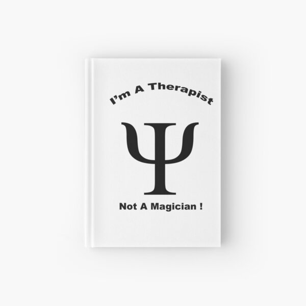 Therapist - Not A Magician! Hardcover Journal