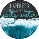Happiness comes in Salty Water by Ekyrk6895