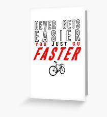Fixie Bike Shirt - Never Gets Easier Greeting Card