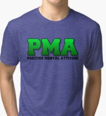 PMA - Positive Mental Attitude - Jacksepticeye - Font 3 Tri-blend T-Shirt