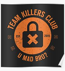 Team Killer Club [Roufxis - RB] Poster