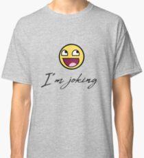 joke funyy friend frames Classic T-Shirt