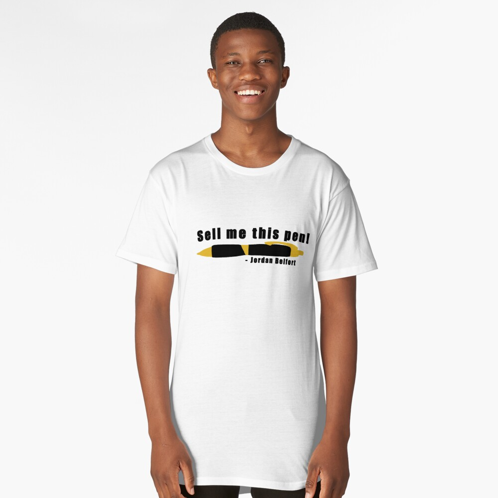 Sell me this Pen Long T-Shirt Front