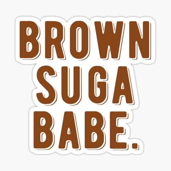 Brown Suga Babe | African American Sticker