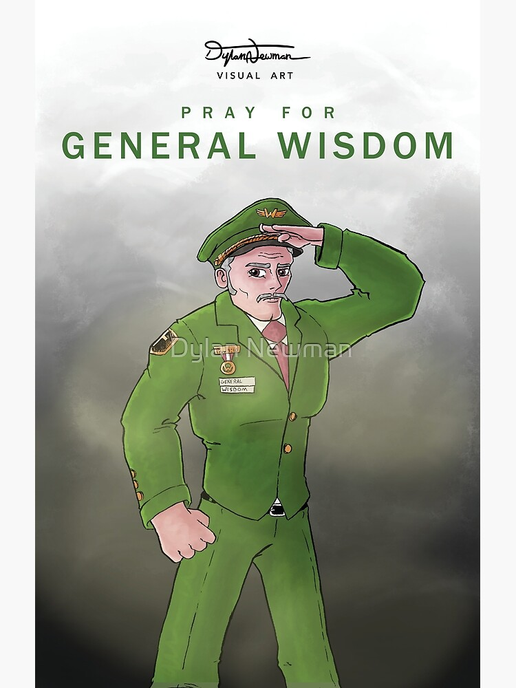 General Wisdom Poster by DylanNewman