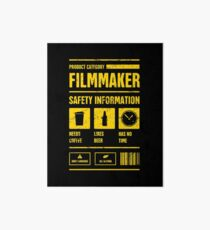 Funny Filmmaker Safety Information Art Board
