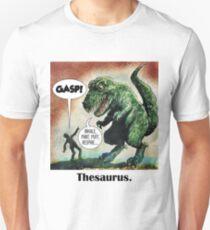 The only surviving dinosaur: Thesaurus  Unisex T-Shirt