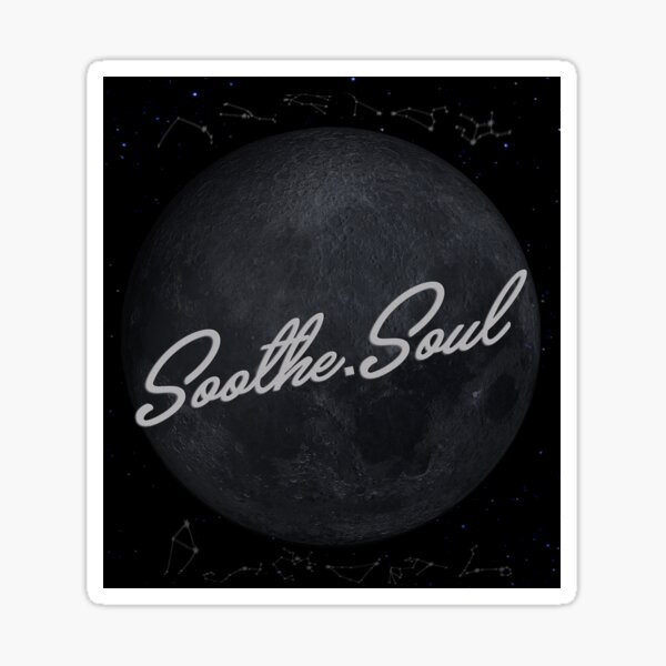 Soothe The Soul  Sticker