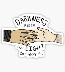 Pegatina La oscuridad se levanta y la luz para cumplir