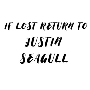 if lost return to justing seagull by ClaireStag