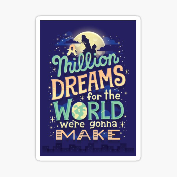 A Million Dreams Sticker