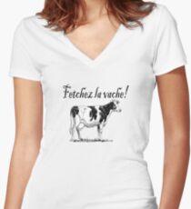 Fetchez la Vache - Fetch the Cow  Women's Fitted V-Neck T-Shirt