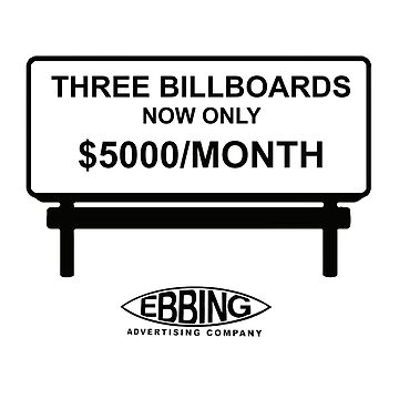 Three Billboards Outside Ebbing, Missouri by olivergraham