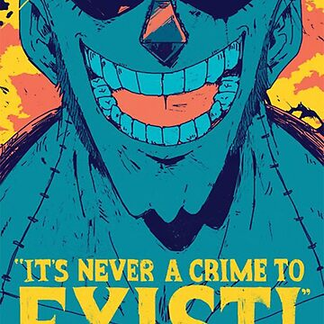 It'sa never a crime to exist by edwing98