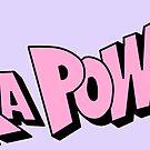 Ka Pow! slogan by mariannamonstaa