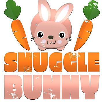 Adorable Snuggle Bunny Novelty Pet Rabbit T-Shirt by merchbrigade