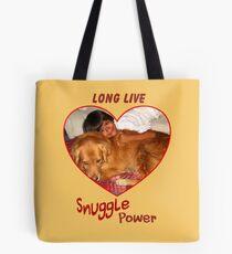 Long Live Snuggle Power Tote Bag