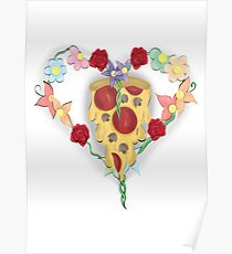 Pizza Has My Heart  Poster