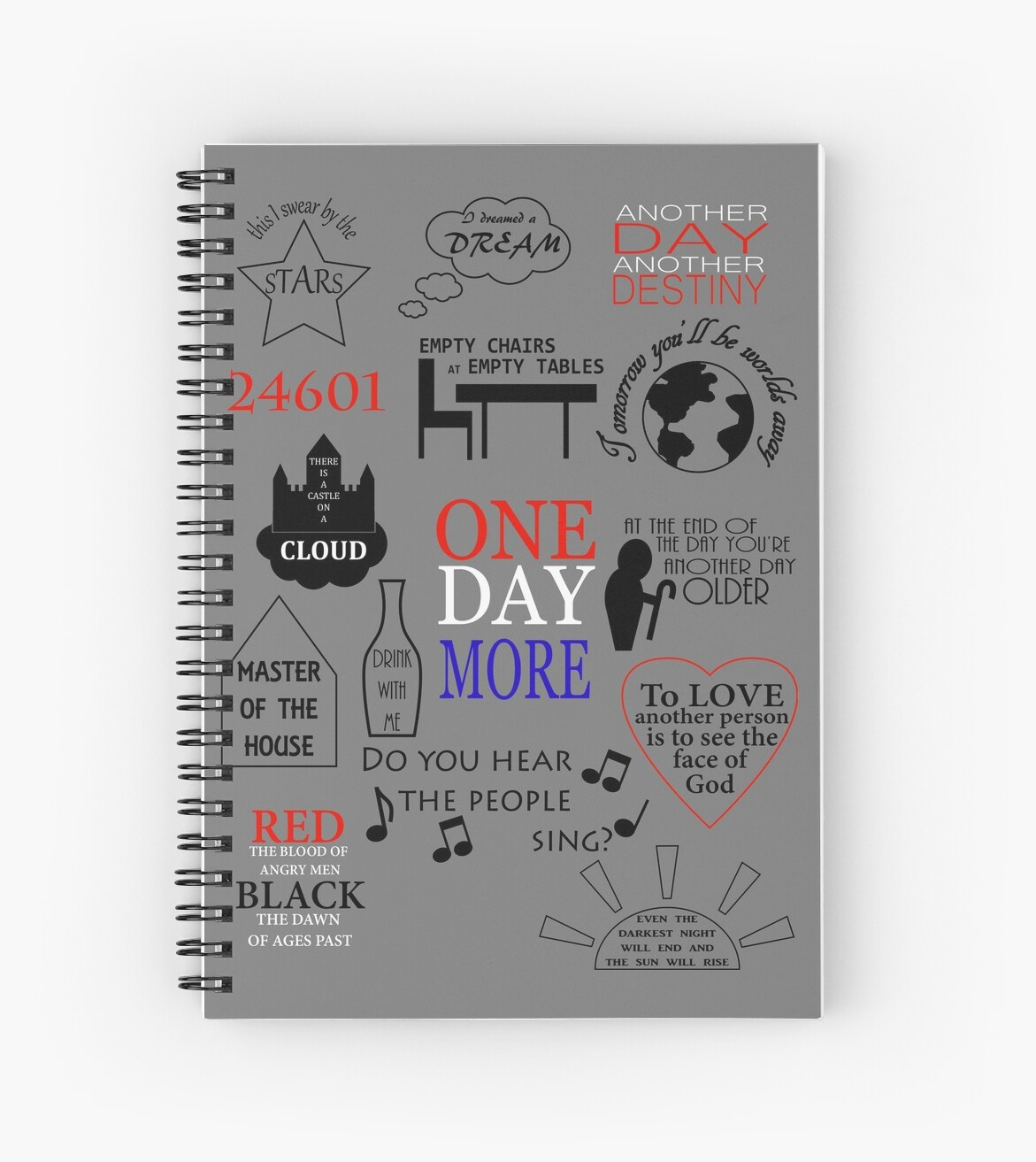 Les Miserables Quotes Spiral Notebooks By Sammyjo114 Redbubble