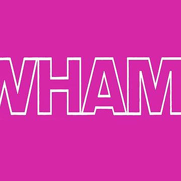 Wham! white lined by inge-enter