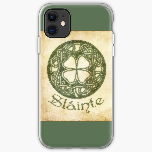 Slainte Or To Your Health iPhone Soft Case
