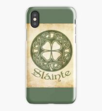 Slainte Or To Your Health iPhone Case