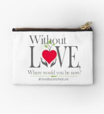 Give back to Nature - Without Love Logo Studio Pouch