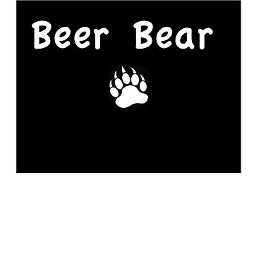 Beer Bear T'Shirt by Naughtycub