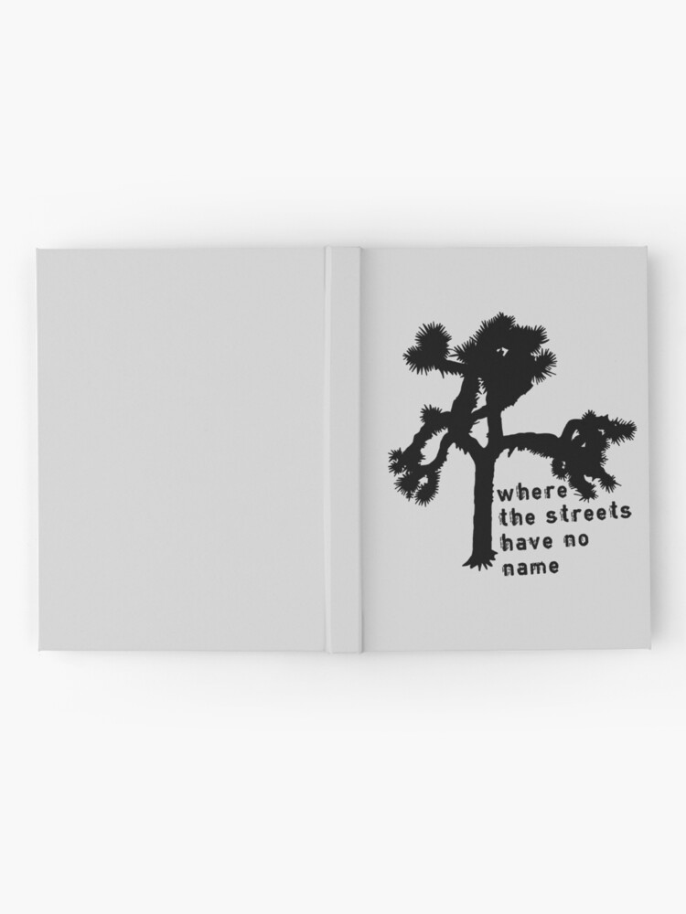Alternate view of U2 - The Joshua Tree - where the streets have no name Hardcover Journal