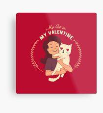 Lienzo metálico Mi gato es mi San Valentín