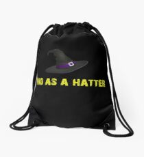 Mad as a hatter Drawstring Bag