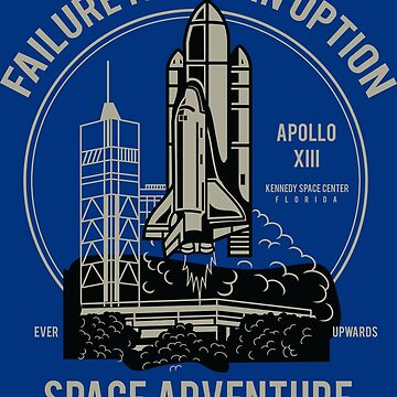 Failure Is Not AN Option - Space Adventure - Fortune Favors The Brave! by flipper42