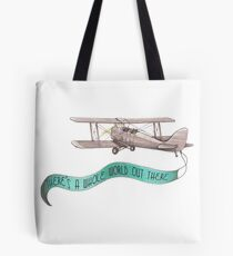 There's a Whole World Out There Tote Bag