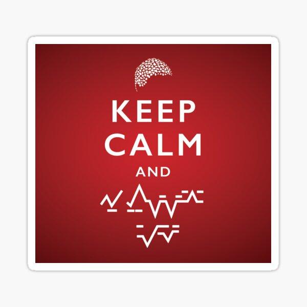 Keep Calm and Tank Ton Knees (Alien Nation) Sticker