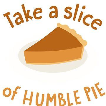 Humble Pie by DangerDuds