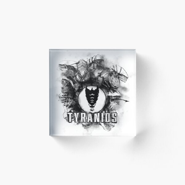 Tyranid - Mind the Hive~ Acrylic Block