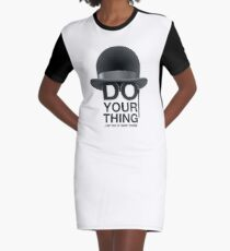 Do your thing Graphic T-Shirt Dress