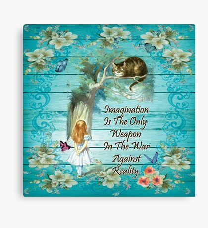 Cita de Alicia en el país de las maravillas - Imaginación Lienzo
