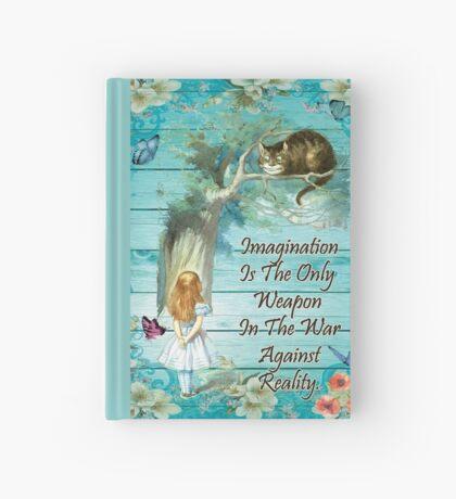 Cita de Alicia en el país de las maravillas - Imaginación Cuaderno de tapa dura