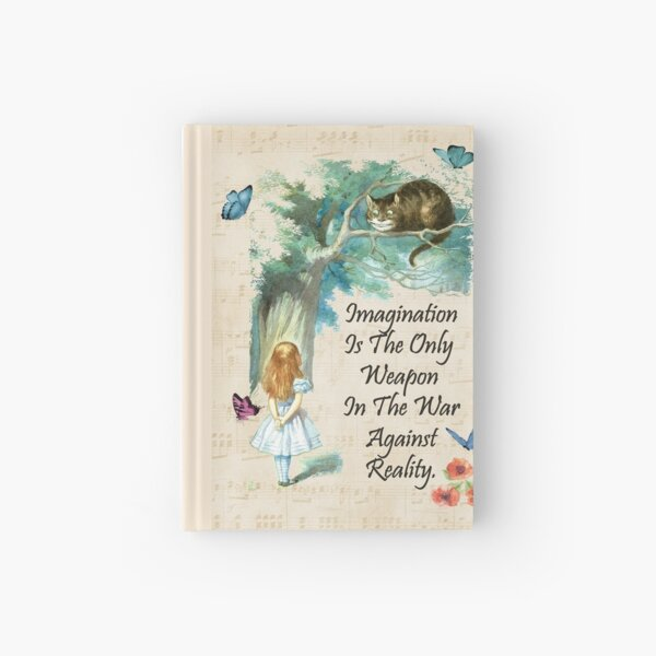 Alice In Wonderland Quote - Imagination Hardcover Journal