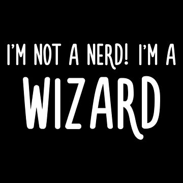 DnD Wizard Not a Nerd Slaying Dragons in Dungeons Tabletop RPG Nerdy by pixeptional