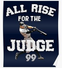 ALL RISE For The Judge 99  - I'm a Big Fan ! Poster