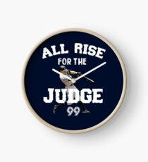 ALL RISE For The Judge 99  - I'm a Big Fan ! Clock