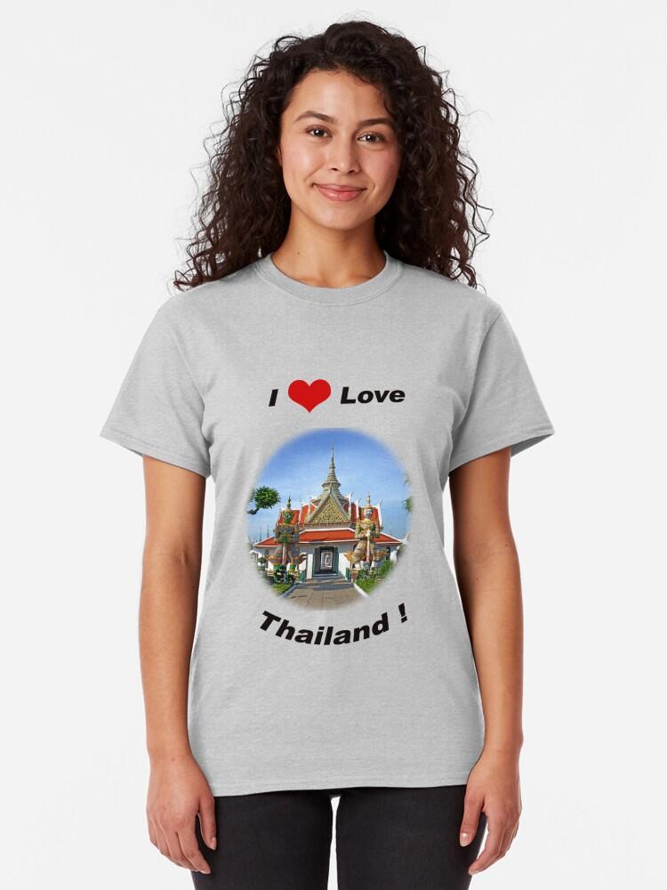 Alternate view of I Love Thailand! Classic T-Shirt